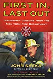 img - for First In, Last Out: Leadership Lessons from the New York Fire Department book / textbook / text book