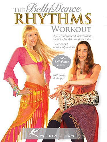The Bellydance Rhythms Workout, with Neon - 2 drum solo workouts: beginner & intermediate