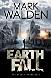 Mark Walden Earthfall: Retribution