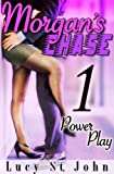 img - for Morgan's Chase #1 (Power Play) book / textbook / text book