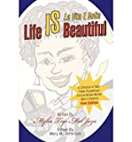 img - for [(Life Is Beautiful: La Vita E Bella)] [Author: Mylia Tiye Mal Jaza] published on (March, 2003) book / textbook / text book