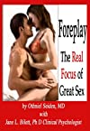 Foreplay - the real focus of great sex