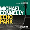 Echo Park Audiobook by Michael Connelly Narrated by Len Cariou