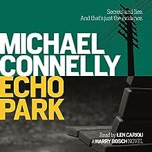 Echo Park   Livre audio Auteur(s) : Michael Connelly Narrateur(s) : Len Cariou