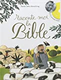 Raconte-moi la bible (2CD audio) (French Edition) (2747034879) by Martine Laffon