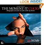 The Moment It Clicks: Photography sec...