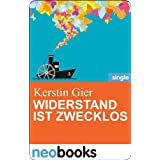 """Widerstand ist zwecklos: Anne Hertz & Friends 17 (Knaur eBook)von """"Kerstin Gier"""""""