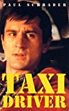 Taxi Driver (Faber Reel Classics) (0571203159) by Schrader, Paul