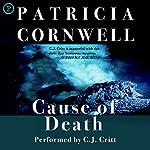 Cause of Death: Kay Scarpetta Series, Book 7 | Patricia Cornwell