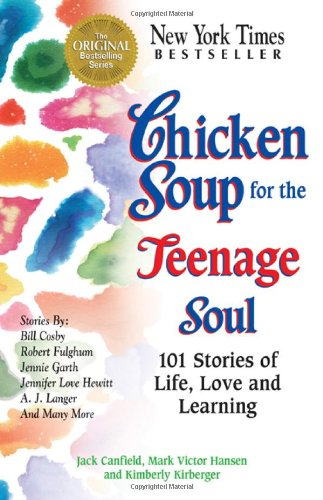chicken soup for the soul. Chicken Soup for the Teenage