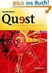 Quest: Die Sehnsucht nach dem Wesentl...