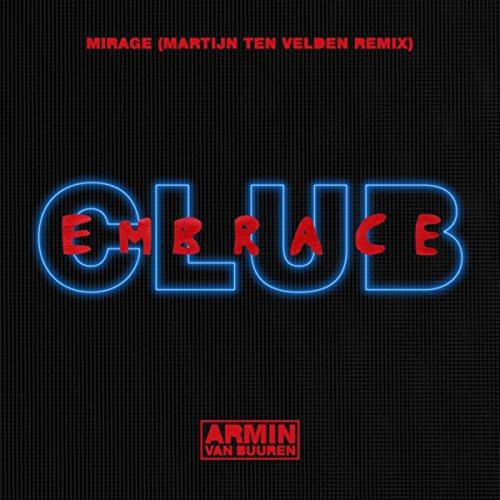 Mirage (Martijn ten Velden Remix)