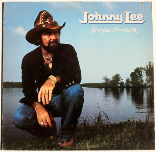 Johnny Lee - Bet Your Heart On Me - Zortam Music