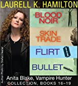 Anita Blake: Vampire Hunter (Books 16-19)