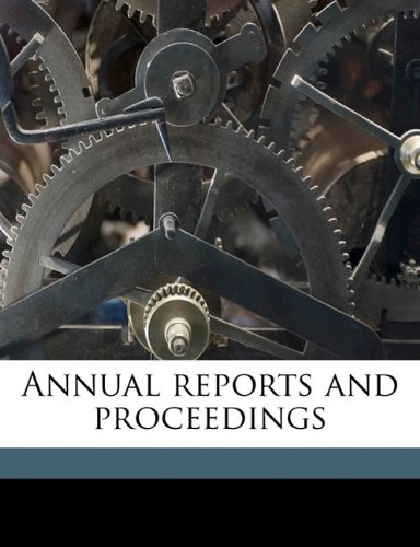 Annual reports and proceedings Volume 4, ser.2