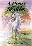 img - for A Horse For All Seasons: Collected Stories book / textbook / text book