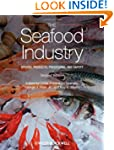 The Seafood Industry: Species, Produc...