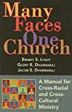 img - for Many Faces, One Church: A Manual for Cross-Racial and Cross-Cultural Ministry book / textbook / text book