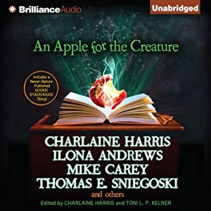 An Apple for the Creature | [Charlaine Harris (editor), Toni L. P. Kelner (editor)]