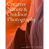 Creative Nature & Outdoor Photography, Revised Editionvon &#34;Brenda Tharp&#34;