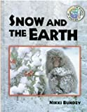 Science of Weather - Snow and the Earth Hb