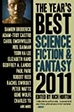 img - for The Year's Best Science Fiction & Fantasy, 2011 Edition book / textbook / text book