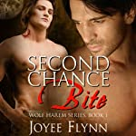 Second Chance Bite (       UNABRIDGED) by Joyee Flynn Narrated by Malcolm McDonald