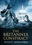 The Britannia Conspiracy