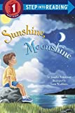 img - for Sunshine, Moonshine (Step-Into-Reading, Step 1) by Jennifer Armstrong (1997-03-11) book / textbook / text book