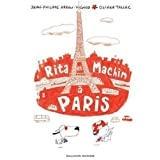 Rita et Machin � Parispar Jean-Philippe Arrou...