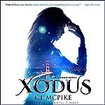 XODUS: The Astralis Series, Book 1 | K. J. McPike