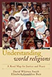 img - for Understanding World Religions: A Road Map for Justice and Peace book / textbook / text book