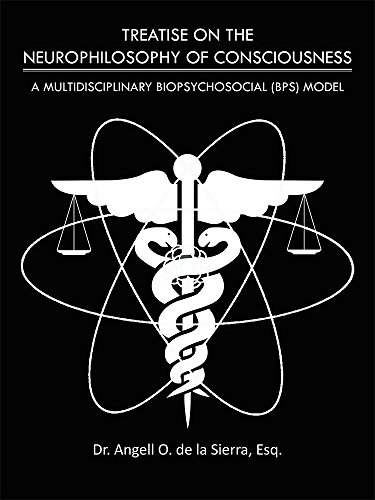 TREATISE ON THE NEUROPHILOSOPHY OF CONSCIOUSNESS: A MULTIDISCIPLINARY BIOPSYCHOSOCIAL (BPS) MODEL (Biopsychosocial Model compare prices)