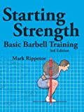 img - for Starting Strength, 3rd edition book / textbook / text book