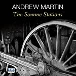 The Somme Stations | Andrew Martin