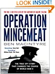 Operation Mincemeat: The True Spy Sto...