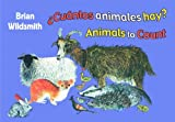 Animals to Count/Cuantos Animales Hay (Spanish/English) (Spanish Edition) (1595721401) by Brian Wildsmith