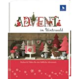 "Advent im Winterwaldvon ""Ute Menze"""