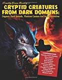 img - for Cryptid Creatures From Dark Domains: Dogmen, Devil Hounds, Phantom Canines And Real Werewolves book / textbook / text book