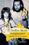 A Carlin Home Companion: Growing Up w…