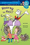 Hooray for Hair! (Dr. Seuss/Cat in the Hat) (Step into Reading) (0375870482) by Rabe, Tish