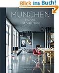 M�nchen: Interiors & Stadtr�ume