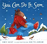 You Can Do It, Sam (0763636886) by Hest, Amy