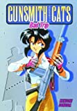 Gunsmith Cats: Bad Trip (1569714428) by Sonoda, Kenichi