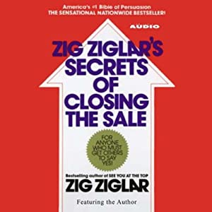 Zig Ziglar's Secrets of Closing the Sale | [Zig Ziglar]