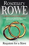 Rosemary Rowe Requiem for a Slave (Libertus Mystery of Roman Britain)