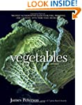 Vegetables, Revised: The Most Authori...
