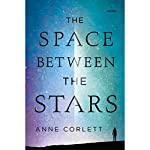 The Space Between the Stars | Anne Corlett
