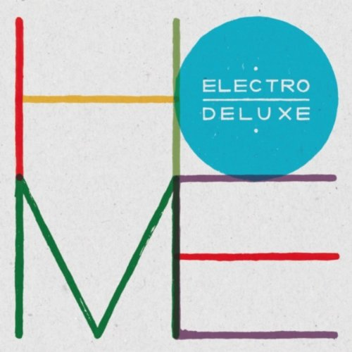 Electro Deluxe – Home (2013) [Qobuz FLAC 24/44,1]