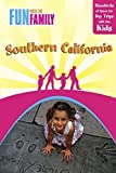 img - for Fun with the Family Southern California, 7th: Hundreds of Ideas for Day Trips with the Kids (Fun with the Family Series) by Laura Kath (2009-02-10) book / textbook / text book